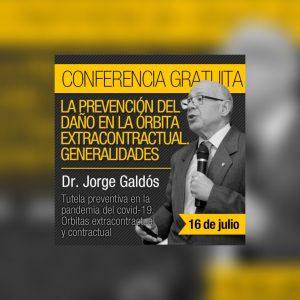 Se encuentran disponible la conferencia del Dr. Jorge Galdós: La prevención del daño en la órbita extracontractual. Generalidades