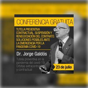 Se encuentran disponible la conferencia del Dr. Jorge Galdós: Tutela preventiva en la pandemia del COVID-19. Órbitas extra-contractual y contractual.
