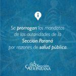 Se prorrogan los mandatos de las autoridades de la Sección Paraná  por razones de salud pública.