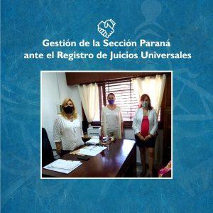 Gestión de la Sección Paraná ante el Registro de Juicios Universales
