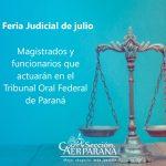 Funcionamiento del Tribunal Oral Federal de Paraná en la Feria Judicial