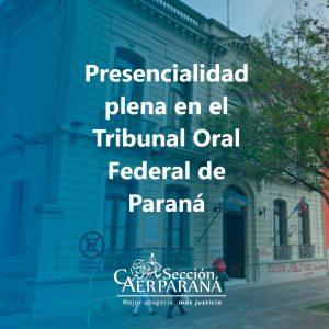 Atención presencial plena en el Tribunal Oral Federal de Paraná