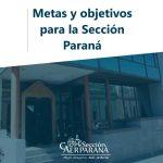 Nuevos ejes de gestión en la Sección Paraná